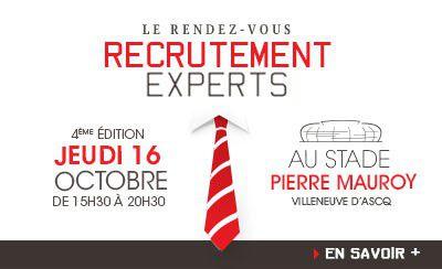 Le Rendez-vous Recrutement Experts revient au Stade Pierre Mauroy !