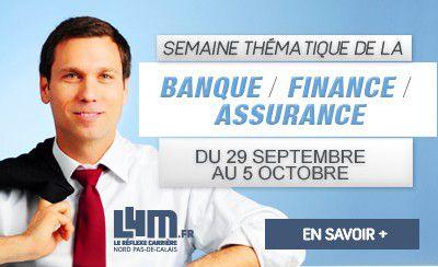 Semaine Métiers de la Banque / Finance / Assurance jusqu'au 5 octobre sur L4M.fr