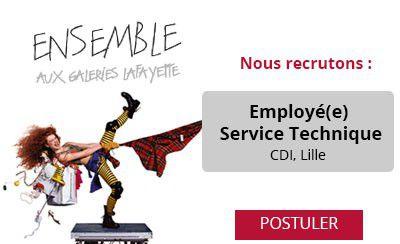 Les Galeries Lafayette recrutent un(e) Employé(e) Service Technique à Lille